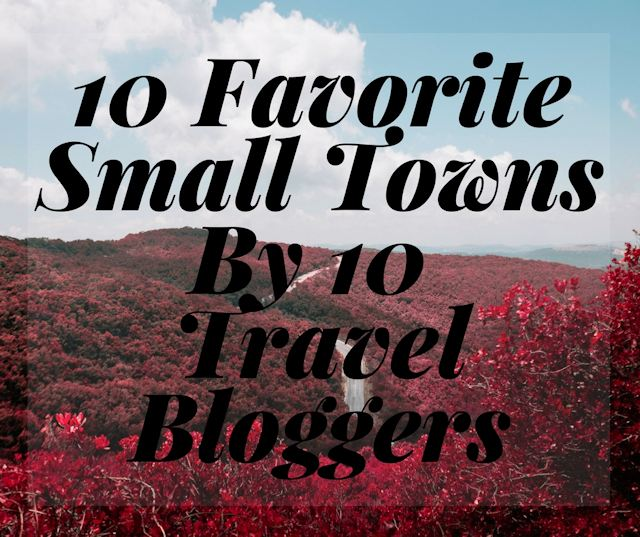 10 Favorite Small Towns