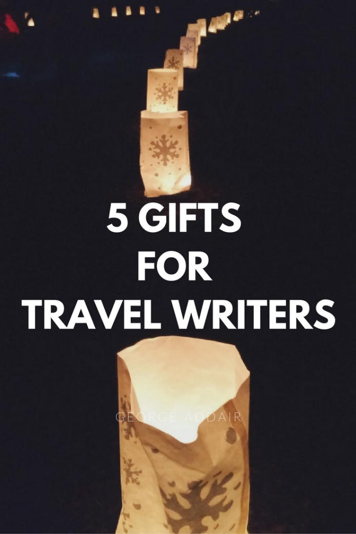 5 Gifts for Travel Writers