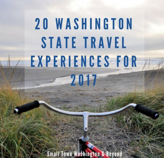 Must Do 20 Washington State Travel Experiences For 2017