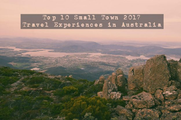 Top 10 Small Town 2017 Travel Experiences