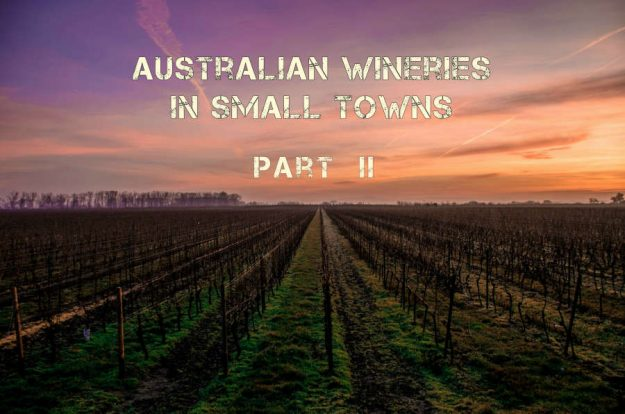 Australian wineries in small towns.