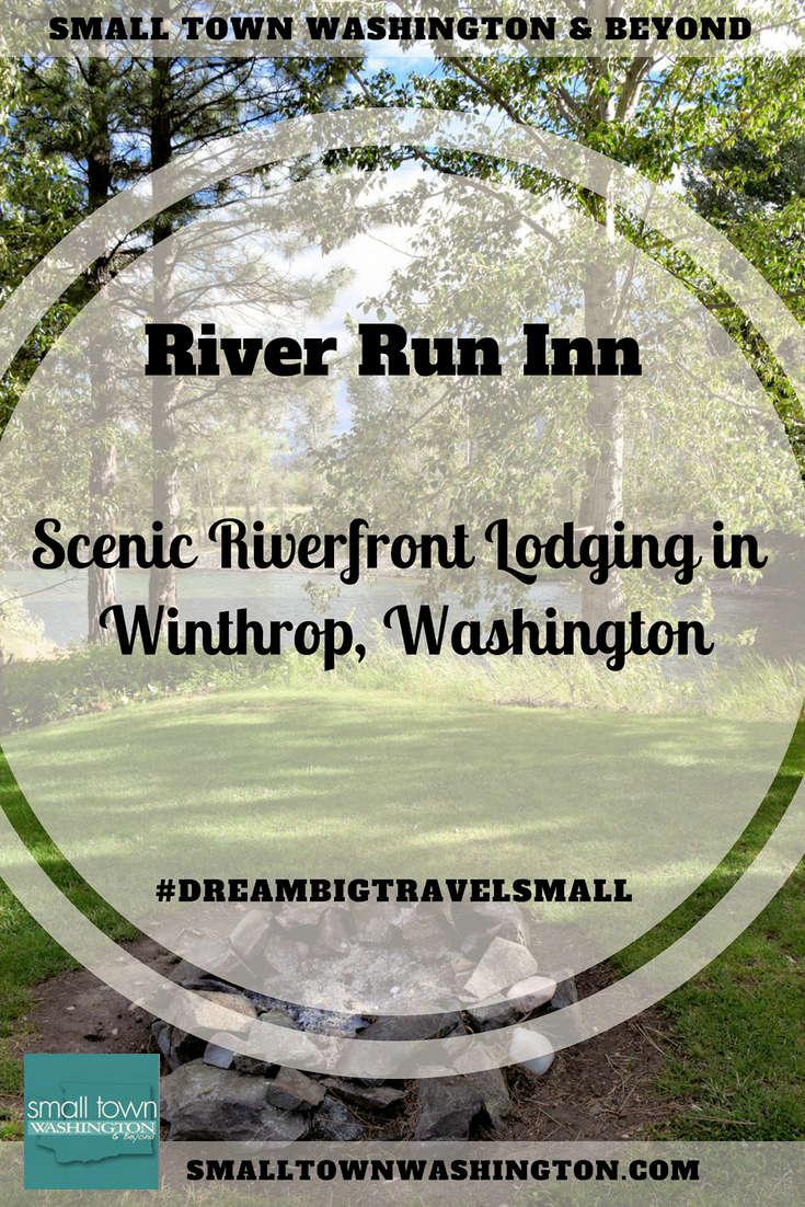 River Run Inn in Winthrop, Washington.