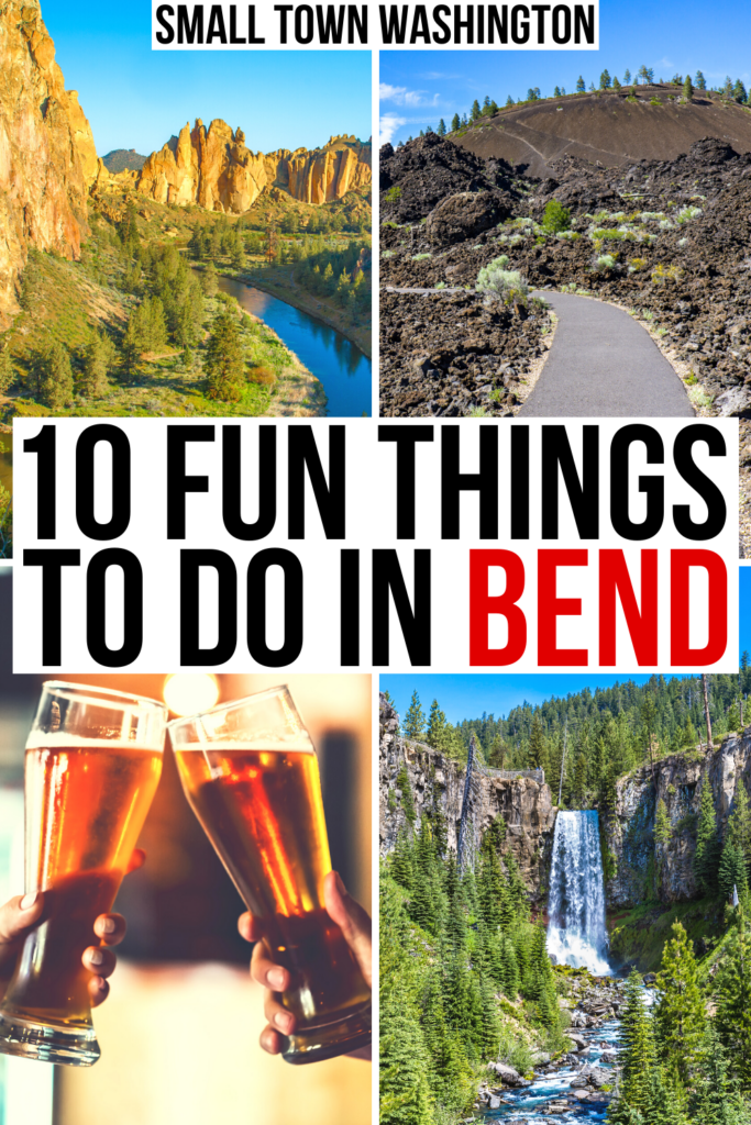 "4 photos of what to do near bend, including craft beer, tumalo falls, volcano hike. black and red text on a white background reads ""10 fun things to do in bend"""
