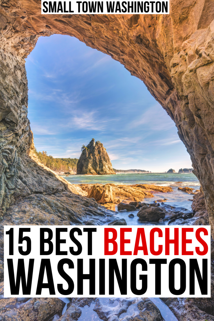 """photo of rialto beach as seen through hole in the wall. black and red text on a white background reads """"15 best beaches washington"""""""