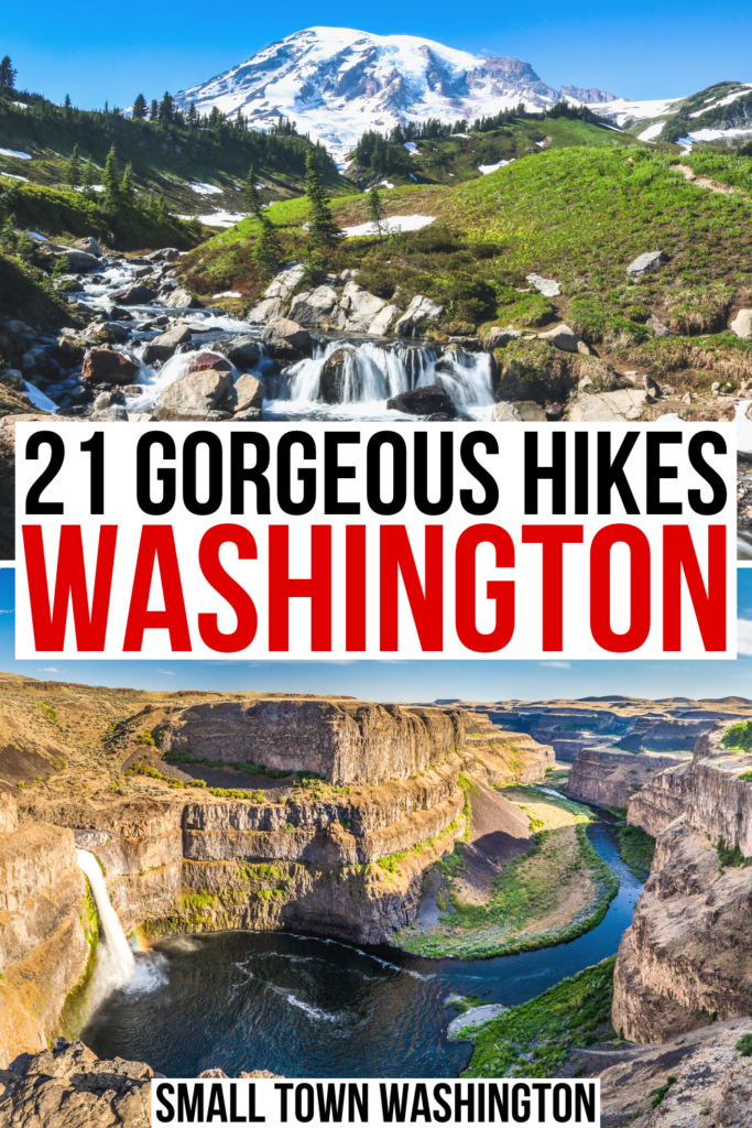 "2 photos of hiking in washington state: mount rainier and palaus falls. black and red text on a white background reads ""21 best hikes washington"""