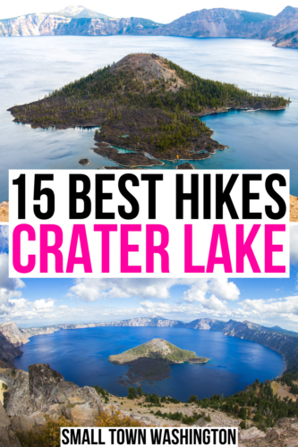 """2 photos of crater lake national park from above, black and pink text on a white background reads """"15 best hikes crater lake"""""""